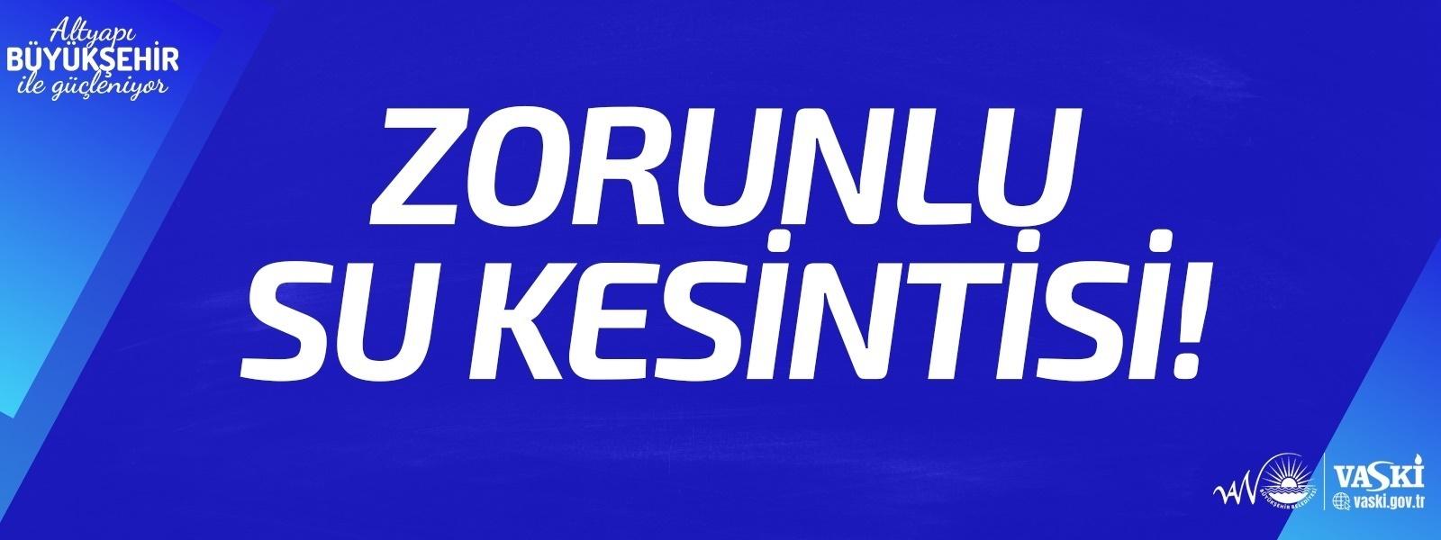 ZORUNLU SU KESİNTİSİ DUYURUSU! - Van su Ve Kanalizasyon İdaresi Genel Müdürlüğü | Vaski